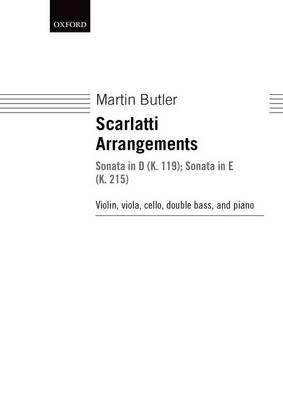 Scarlatti Arrangements: Sonata in D (K. 119); Sonata in E (K. 215) (Sheet music)
