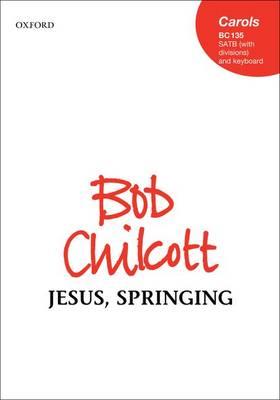 Jesus, Springing: Vocal score (Sheet music)