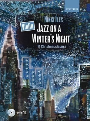Violin Jazz on a Winter's Night + CD: 11 Christmas classics - Nikki Iles Jazz series (Sheet music)