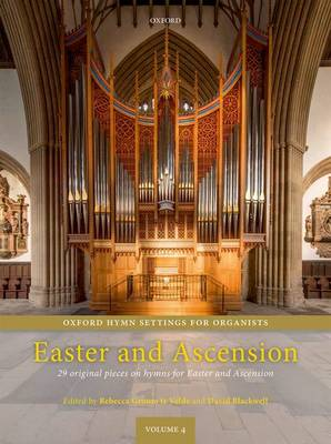 Oxford Hymn Settings for Organists: Easter and Ascension: 29 original pieces on hymns for Easter and Ascension - Oxford Hymn Settings for Organists (Sheet music)