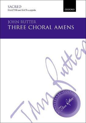 Three Choral Amens: Vocal score - John Rutter Anniversary Edition (Sheet music)