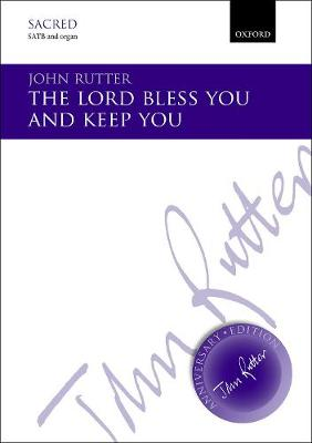 The Lord bless you and keep you - John Rutter Anniversary Edition (Sheet music)