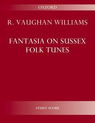 Fantasia on Sussex Folk Tunes (Sheet music)