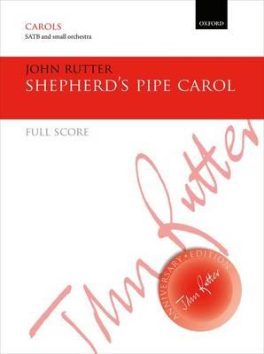 Shepherd's Pipe Carol: Full score for SATB version - John Rutter Anniversary Edition (Sheet music)