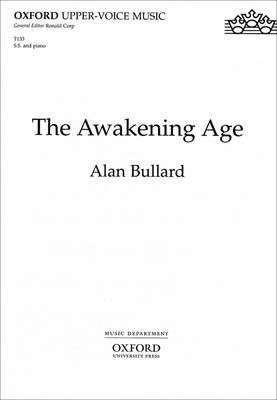 The Awakening Age: Vocal score (Sheet music)