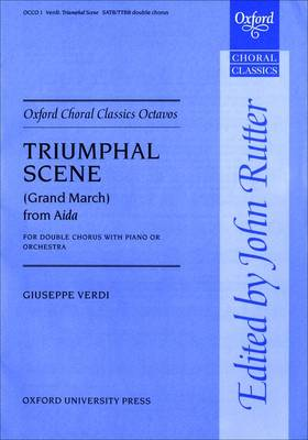 Triumphal Scene (Grand March) from Aida - Oxford Choral Classics Octavos (Sheet music)