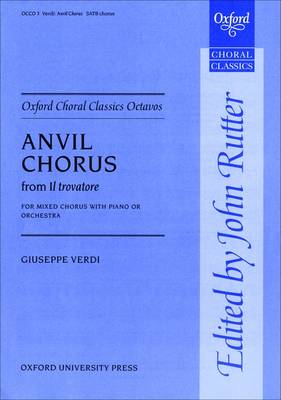 Anvil Chorus from Il trovatore - Oxford Choral Classics Octavos (Sheet music)