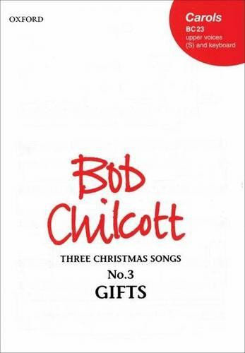 Gifts: No. 3 of Three Christmas Songs (Sheet music)