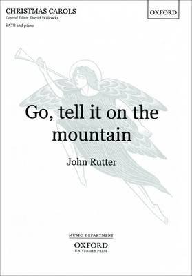 Go, tell it on the mountain: Vocal score - John Rutter Anniversary Edition (Sheet music)