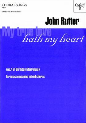 My True Love Hath My Heart: SATB Vocal Score No. 4: Birthday Madrigals (Sheet music)
