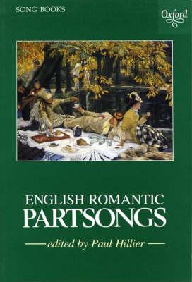 English Romantic Partsongs: Vocal score (Sheet music)
