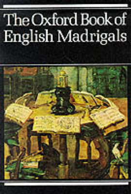 The Oxford Book of English Madrigals: Vocal score (Sheet music)
