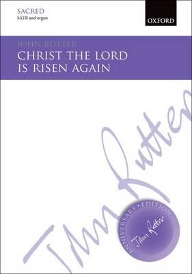 Christ the Lord is risen again - John Rutter Anniversary Edition (Sheet music)