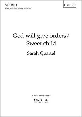 God will give orders/Sweet child: Upper voice vocal score (Sheet music)
