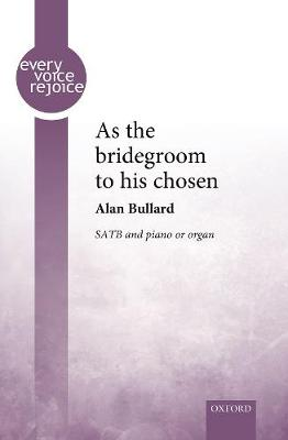As the bridegroom to his chosen - Every Voice Rejoice (Sheet music)
