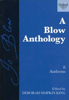 A Blow Anthology: 8 Anthems (Paperback)