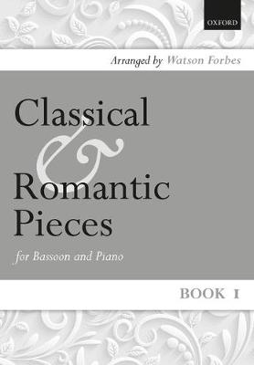 Classical and Romantic Pieces for Bassoon Book 1 (Sheet music)