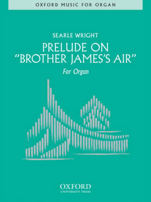 Prelude on 'Brother James's Air' (Sheet music)