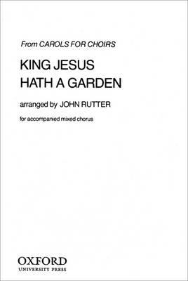 King Jesus hath a garden (Sheet music)