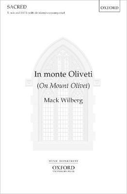 In Monte Oliveti: Vocal Score (Sheet music)