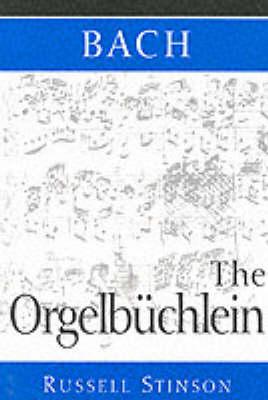 Bach: The Orgelbuchlein (Paperback)
