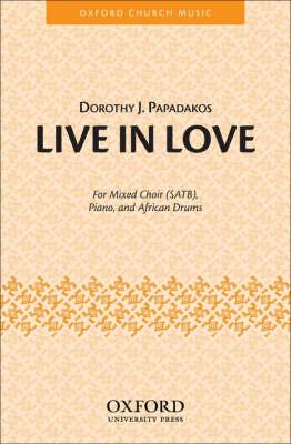 Live in Love: Vocal Score (Sheet music)