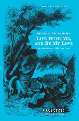 Live with Me, and Be My Love (Sheet music)