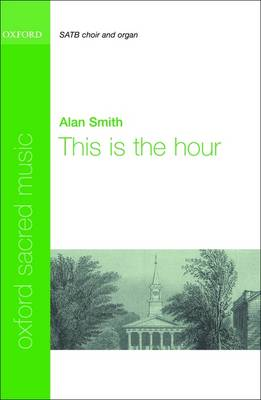 This is the hour (Sheet music)
