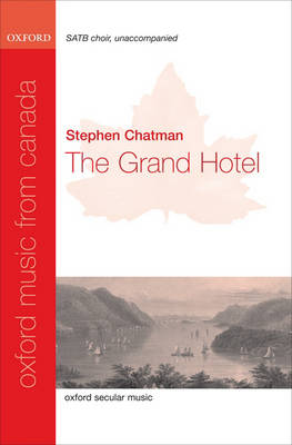 The Grand Hotel: Vocal score - Oxford Music from Canada (Sheet music)