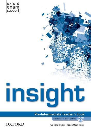 insight: Pre-Intermediate: Teacher's Book with Teacher's Resource Disk - insight