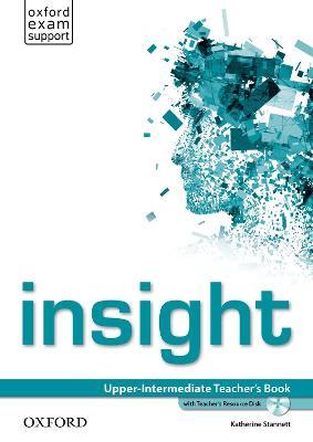 insight: Upper-Intermediate: Teacher's Book with Teacher's Resource Disk - insight