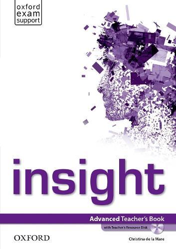 insight: Advanced: Teacher's Book and Teacher's Resource Disc Pack - insight