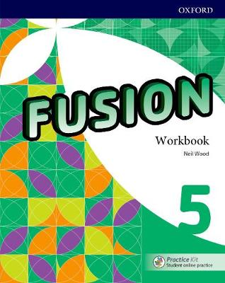 Fusion: Level 5: Workbook with Practice Kit - Fusion