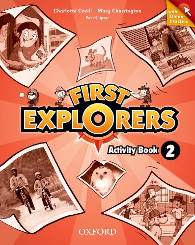 First Explorers: Level 2: Activity Book with Online Practice - First Explorers