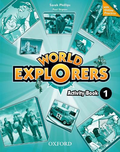 World Explorers: Level 1: Activity Book with Online Practice - World Explorers
