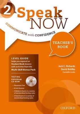 Speak Now: 2: Teacher's Book with Testing CD-ROM - Speak Now