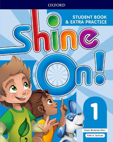 Shine On!: Level 1: Student Book with Extra Practice - Shine On! (Paperback)