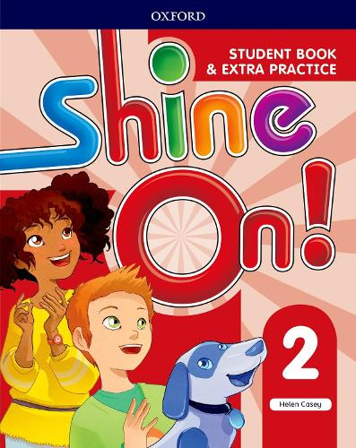 Shine On!: Level 2: Student Book with Extra Practice - Shine On! (Paperback)