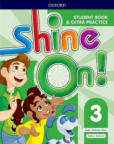 Shine On!: Level 3: Student Book with Extra Practice - Shine On! (Paperback)