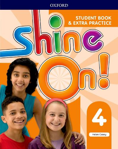 Shine On!: Level 4: Student Book with Extra Practice - Shine On! (Paperback)