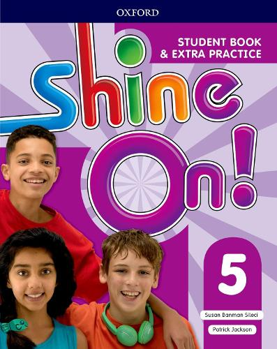 Shine On!: Level 5: Student Book with Extra Practice - Shine On! (Paperback)