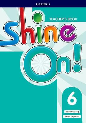 Shine On!: Level 6: Teacher's Book with Class Audio CDs - Shine On!