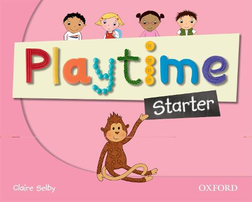 Playtime: Starter: Class Book: Stories, DVD and play- start to learn real-life English the Playtime way! - Playtime (Paperback)