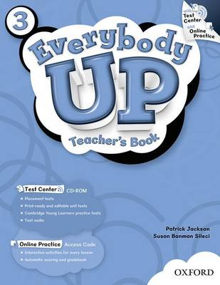 Everybody Up: 3: Teacher's Book with Test Center CD-ROM - Everybody Up