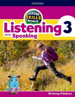 Oxford Skills World: Level 3: Listening & Speaking Students Book - Oxford Skills World (Paperback)