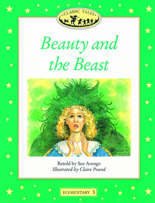 Classic Tales: Beauty and the Beast Elementary level 3 (Paperback)