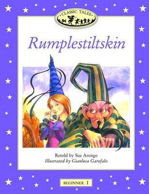Classic Tales: Rumplestiltskin Beginner 1 (Paperback)
