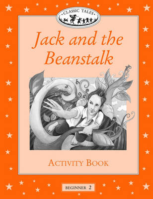 Classic Tales: Jack and the Beanstalk Activity Book Beginner level 2 (Paperback)