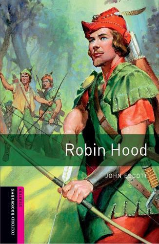 Oxford Bookworms Library: Starter Level:: Robin Hood - Oxford Bookworms ELT (Paperback)
