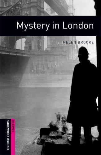 Oxford Bookworms Library: Starter Level:: Mystery in London - Oxford Bookworms ELT (Paperback)
